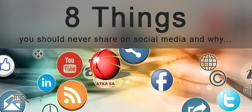 8 things you should never share on social media and why