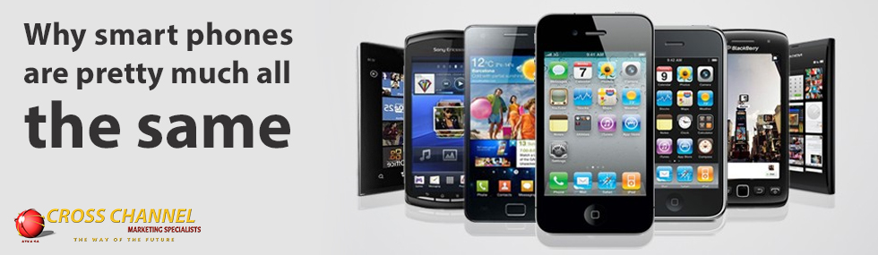 Why smart phones are pretty much all the same