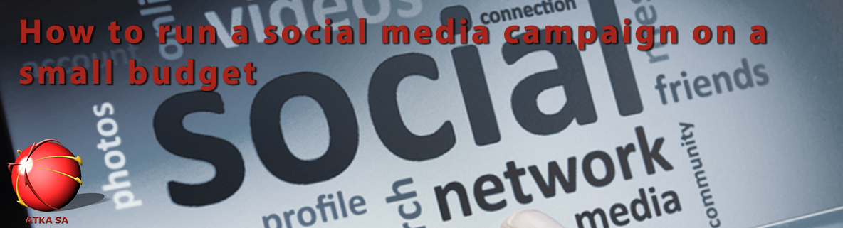 How to run a social media campaign on a small budget